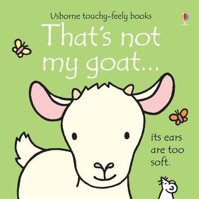 That's Not My Goat - Fiona Watt