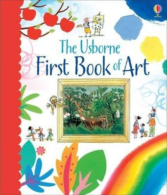 The First Book of Art - Rosie Dickins