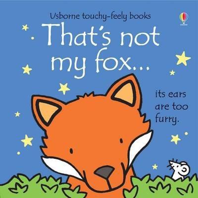 That's Not My Fox - Fiona Watt
