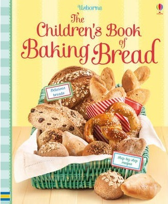 Children's Book of Baking Bread - Abigail Wheatley