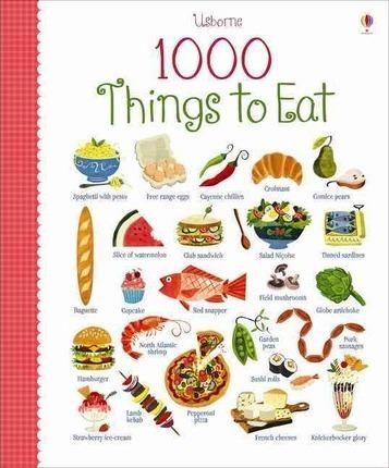 1000 Things to Eat - Hannah Wood