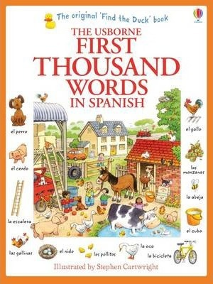 First Thousand Words in Spanish - Heather Amery