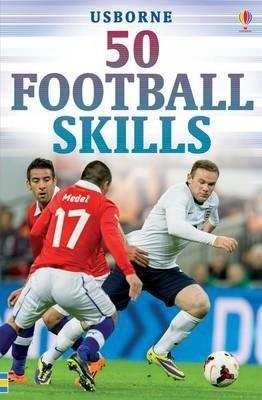 50 Football Skills - Gill Harvey
