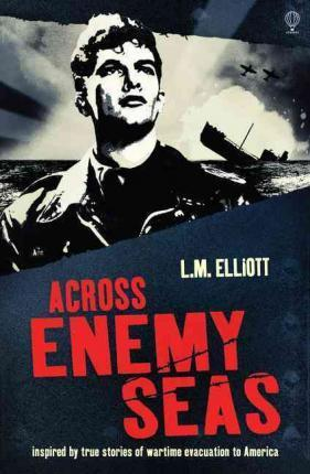 Across Enemy Seas - L. M. Elliot