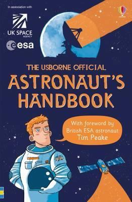 The Astronaut's Handbook - Louie Stowell
