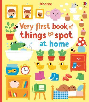 Very First Book of Things to Spot: At Home - Fiona Watt
