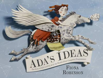 Ada's Ideas: The Story of Ada Lovelace