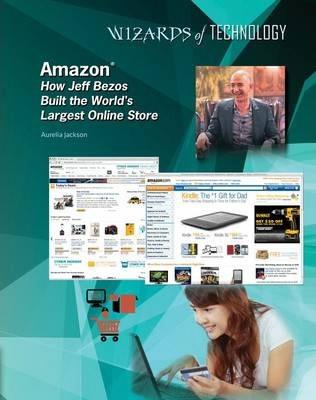 Amazon - Jeff Bezos - Wizards of Technology - Lisa Albers