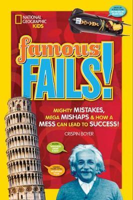 Famous Fails!: Mighty Mistakes