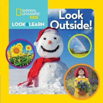 Look and Learn: Look Outside! (Look&Learn) - National Geographic Kids