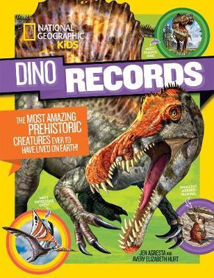 Dino Records : The Most Amazing Prehistoric Creatures Ever to Have Lived on Earth! (Dinosaurs) - National Geographic Kids