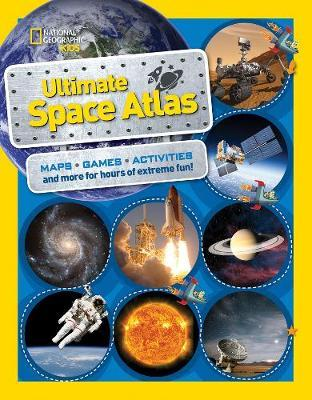 National Geographic Kids Ultimate Space Atlas (Atlas ) - Carolyn DeCristofano