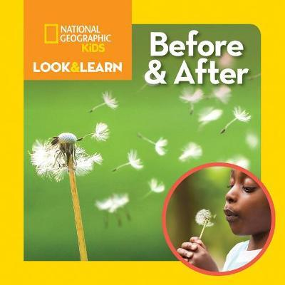 Look and Learn: Before and After (Look & Learn) - National Geographic Kids