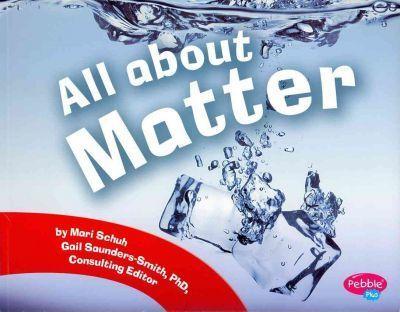 All About Matter - Mari Schuh