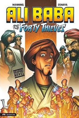 Ali Baba and the Forty Thieves - Matthew K. Manning