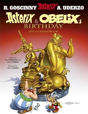 Asterix: Asterix and Obelix's Birthday: The Golden Book