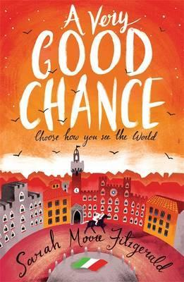 A Very Good Chance - Sarah Moore Fitzgerald