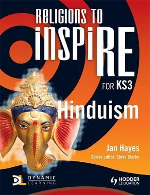 Religions to InspiRE for KS3: Hinduism Pupil's Book - Jan Hayes
