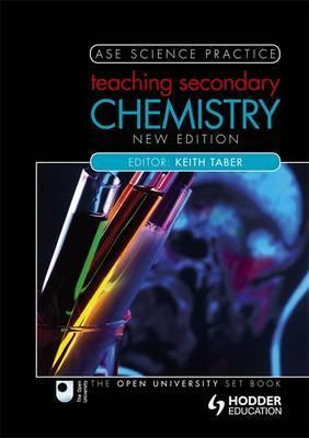 Teaching Secondary Chemistry 2nd edition - Keith Taber