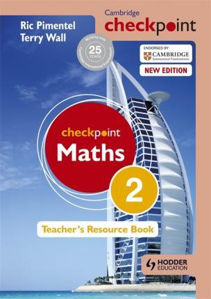 Cambridge Checkpoint Maths Teacher's Resource Book 2 - Terry Wall