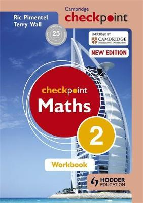 Cambridge Checkpoint Maths Workbook 2 - Terry Wall