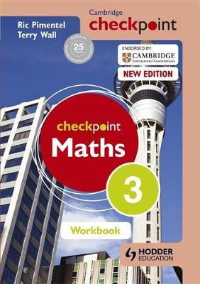 Cambridge Checkpoint Maths Workbook 3 - Terry Wall