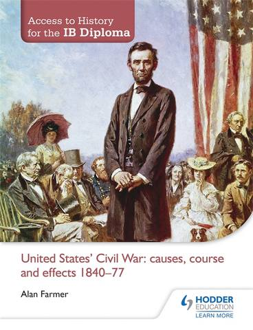 Access to History for the IB Diploma: United States Civil War: causes