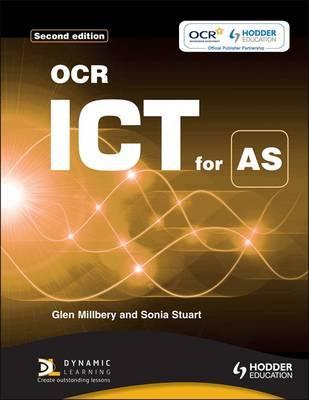 OCR ICT for AS 2nd edition - Sonia Stuart