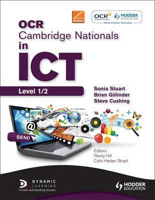 OCR Cambridge Nationals in ICT Student Book - Sonia Stuart