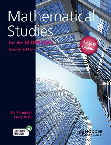 Mathematical Studies for the IB Diploma Second Edition - Terry Wall