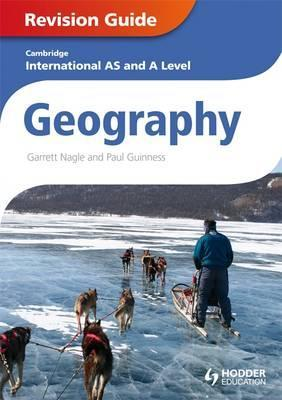 Cambridge International AS and A Level Geography Revision Guide - Garrett Nagle