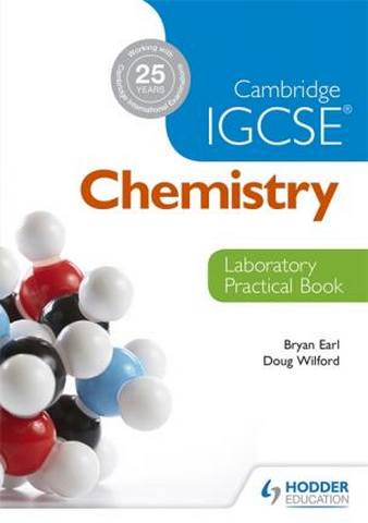 Cambridge IGCSE Chemistry Laboratory Practical Book - Bryan Earl