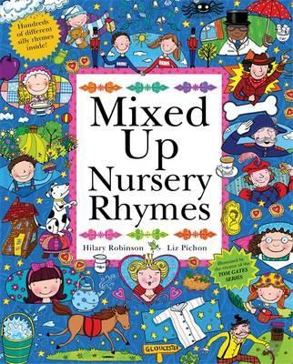Mixed Up Nursery Rhymes: Split-Page Book - Hilary Robinson
