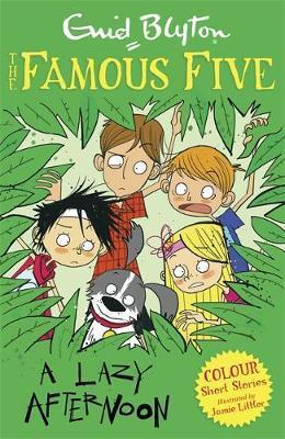 Famous Five Colour Short Stories: A Lazy Afternoon - Enid Blyton