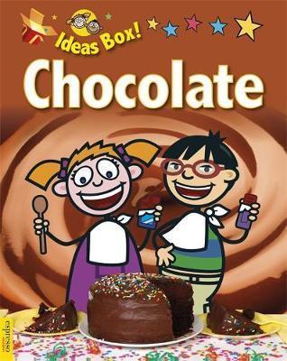Espresso: Ideas Box: Chocolate - Jillian Powell