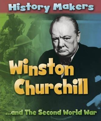 History Makers: Winston Churchill - Sarah Ridley