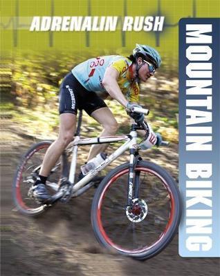 Adrenalin Rush: Mountain Biking - Anne-Marie Laval