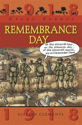 Great Events: Remembrance Day - Gillian Clements