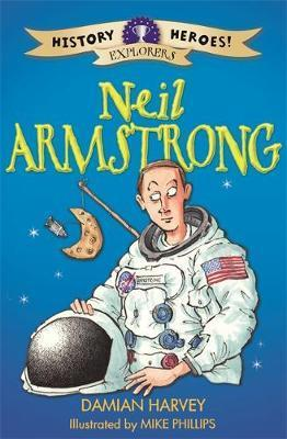 History Heroes: Neil Armstrong - Damian Harvey