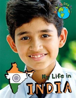 A Child's Day In...: My Life in India - Alex Woolf