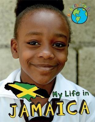 A Child's Day In...: My Life in Jamaica - Patience Coster