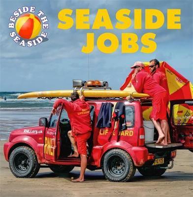 Beside the Seaside: Seaside Jobs - Clare Hibbert