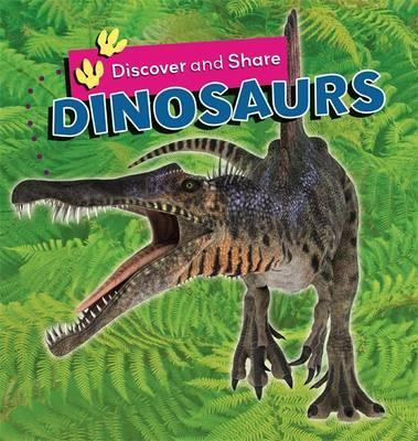 Discover and Share: Dinosaurs - Deborah Chancellor
