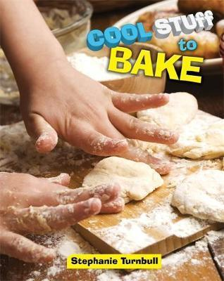 Cool Stuff to Bake - Stephanie Turnbull