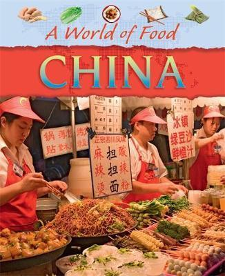 A World of Food: China - Clare Hibbert