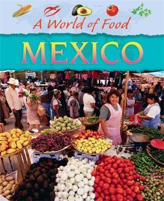 A World of Food: Mexico - Geoff Barker