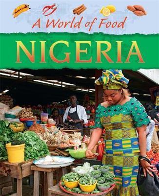 A World of Food: Nigeria - Dereen Taylor