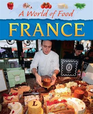 A World of Food: France - Kathy Elgin