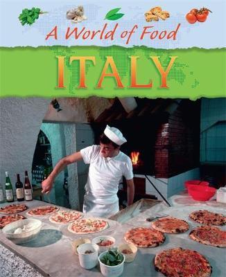 A World of Food: Italy - Jane Bingham