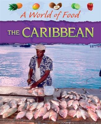 A World of Food: Caribbean - Dr Jen Green